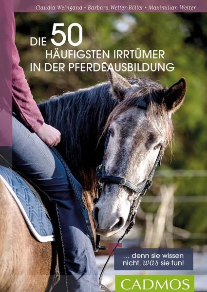 Die 50 häufigsten Irrtümer in der Pferdeausbildung. Denn sie wissen nicht, was sie tun