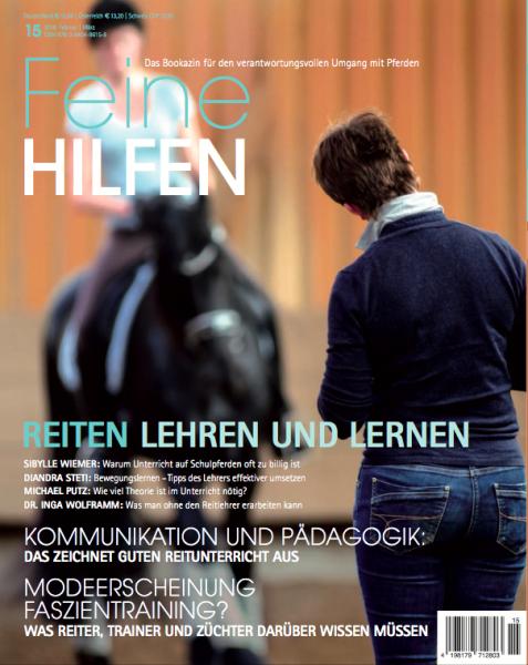 Feine Hilfen (15) – Das Bookazin für den verantwortungsvollen Umgang mit Pferden
