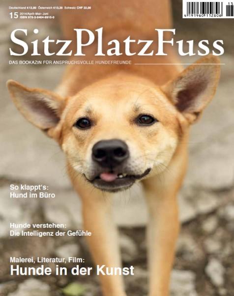 SitzPlatzFuss (15) – Das Bookazin für anspruchsvolle Hundefreunde