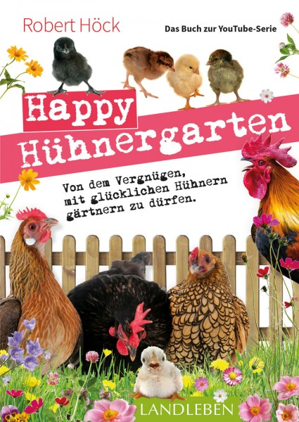 Happy Hühnergarten