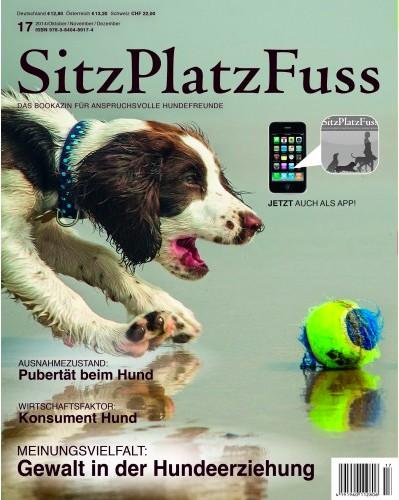 SitzPlatzFuss (17) – Das Bookazin für anspruchsvolle Hundefreunde