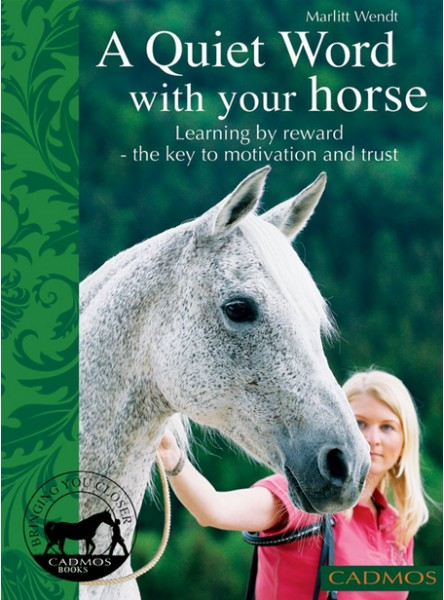 A Quiet Word with Your Horse: Learning by Reward