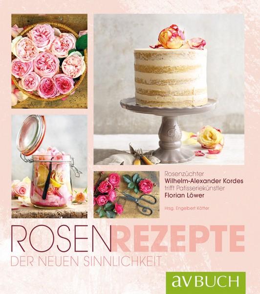 Rosen-Rezepte der neuen Sinnlichkeit