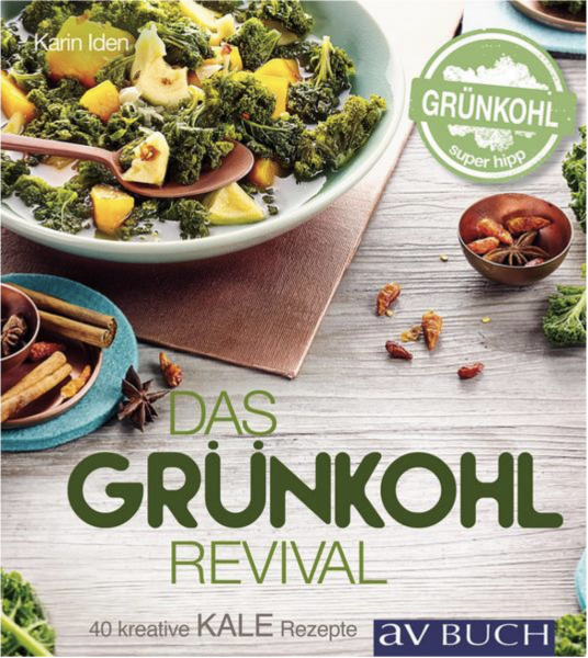 Kale – Das Grünkohl-Revival
