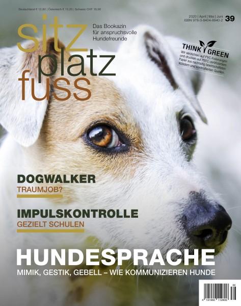 SitzPlatzFuss (39) – Das Bookazin für anspruchsvolle Hundefreunde