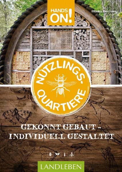 Hands on: Nützlingsquartiere