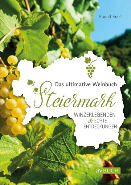 Das ultimative Weinbuch Steiermark