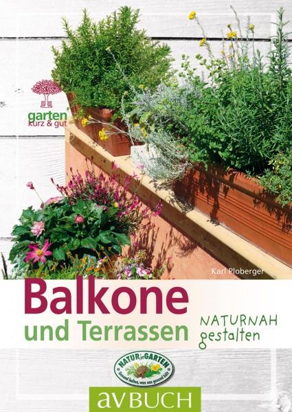 Balkone und Terrassen naturnah gestalten