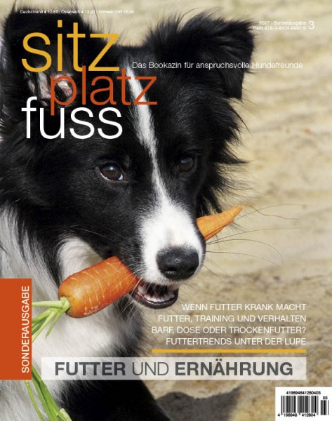 """SitzPlatzFuss Sonderausgabe III """"Futter, Ernährung und Verhalten"""""""